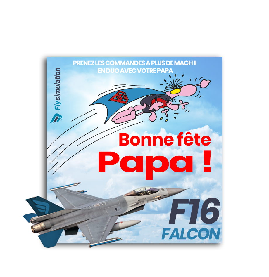 F16 - Offre spéciale Fête des pères